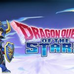 Dragon Quest of the Stars, διαθέσιμο δωρεάν για Android και iOS