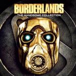 Borderlands: The Handsome Collection, διαθέσιμο δωρεάν στο Epic Games Store!